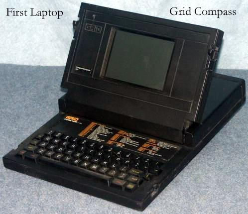The Grid Compass.  The first laptop